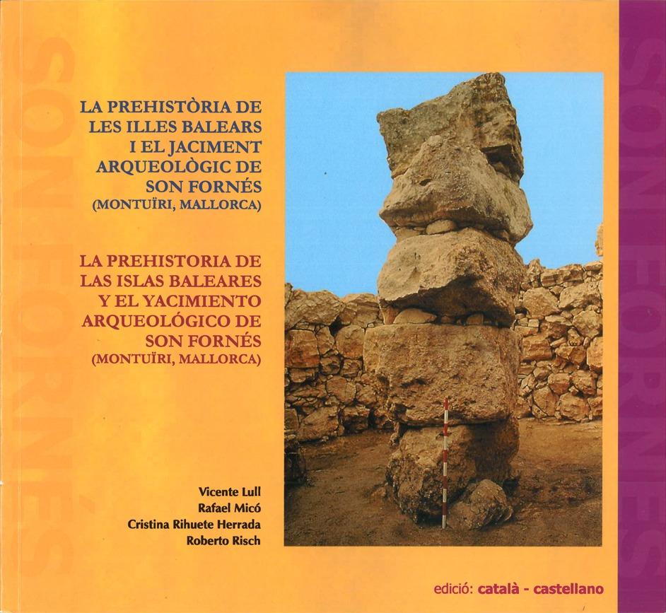 La Prehistòria de les Illes Balears i el Jaciment Arqueològic de Son Fornés